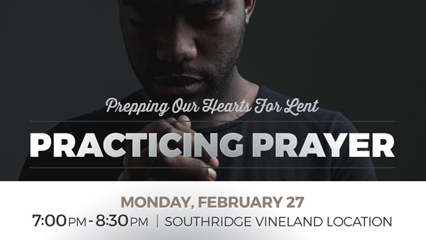 17.02.27 PracticingPrayer-600x338